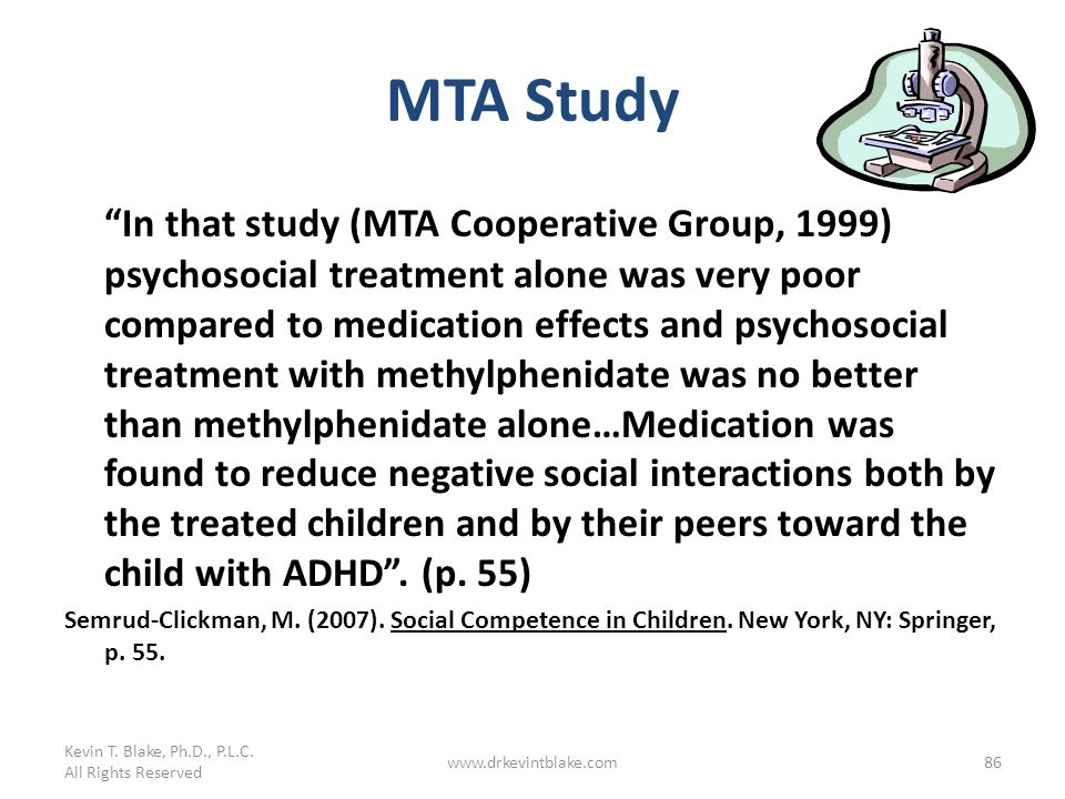 Kevin T. Blake, Ph.D., P.L.C. All Rights Reserved. MTA Study.