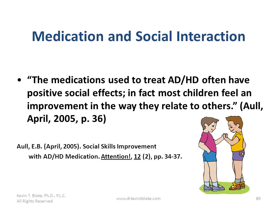 Medication and Social Interaction