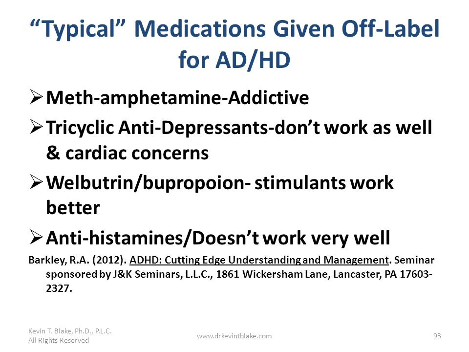Typical Medications Given Off-Label for AD/HD