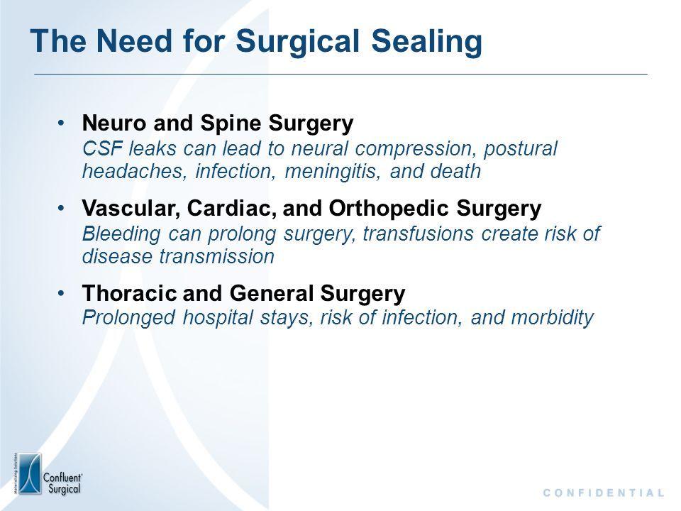 The Need for Surgical Sealing