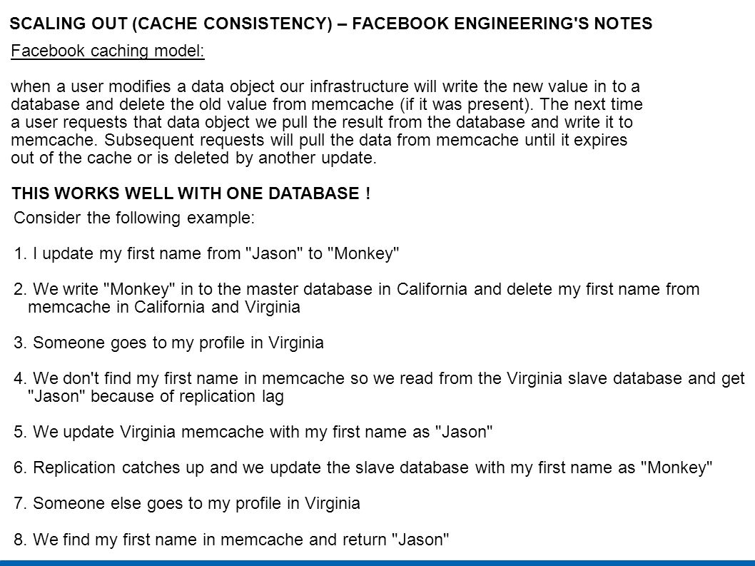 SCALING OUT (CACHE CONSISTENCY) – FACEBOOK ENGINEERING S NOTES