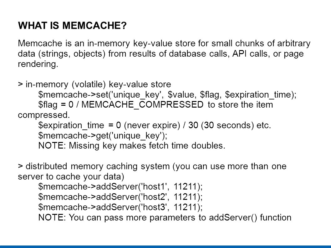 WHAT IS MEMCACHE