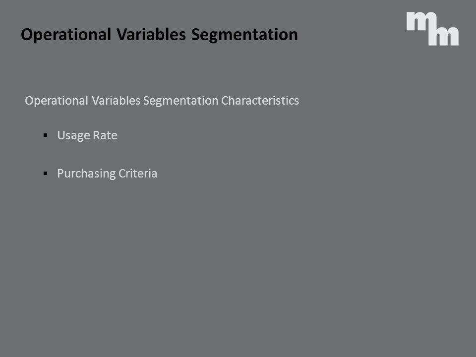 Operational Variables Segmentation