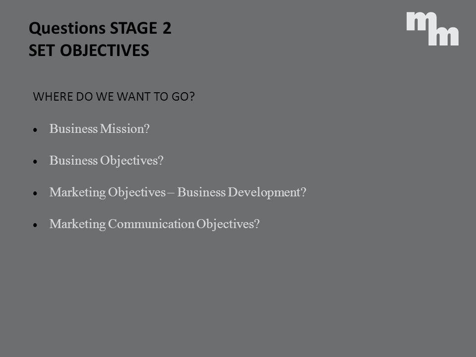 Questions STAGE 2 SET OBJECTIVES