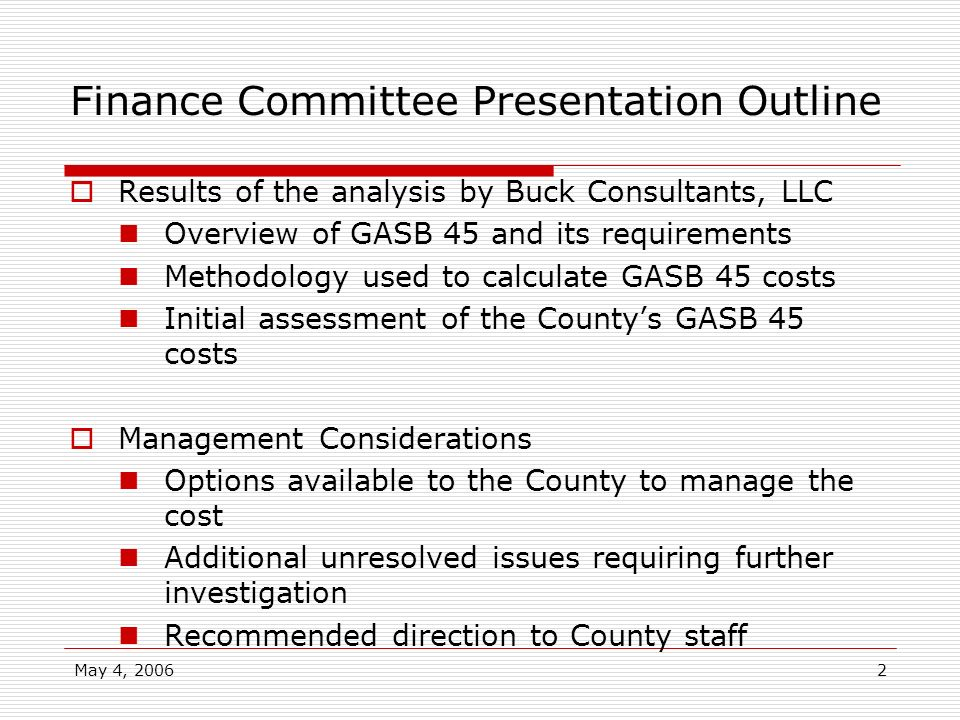 Finance Committee Presentation Outline