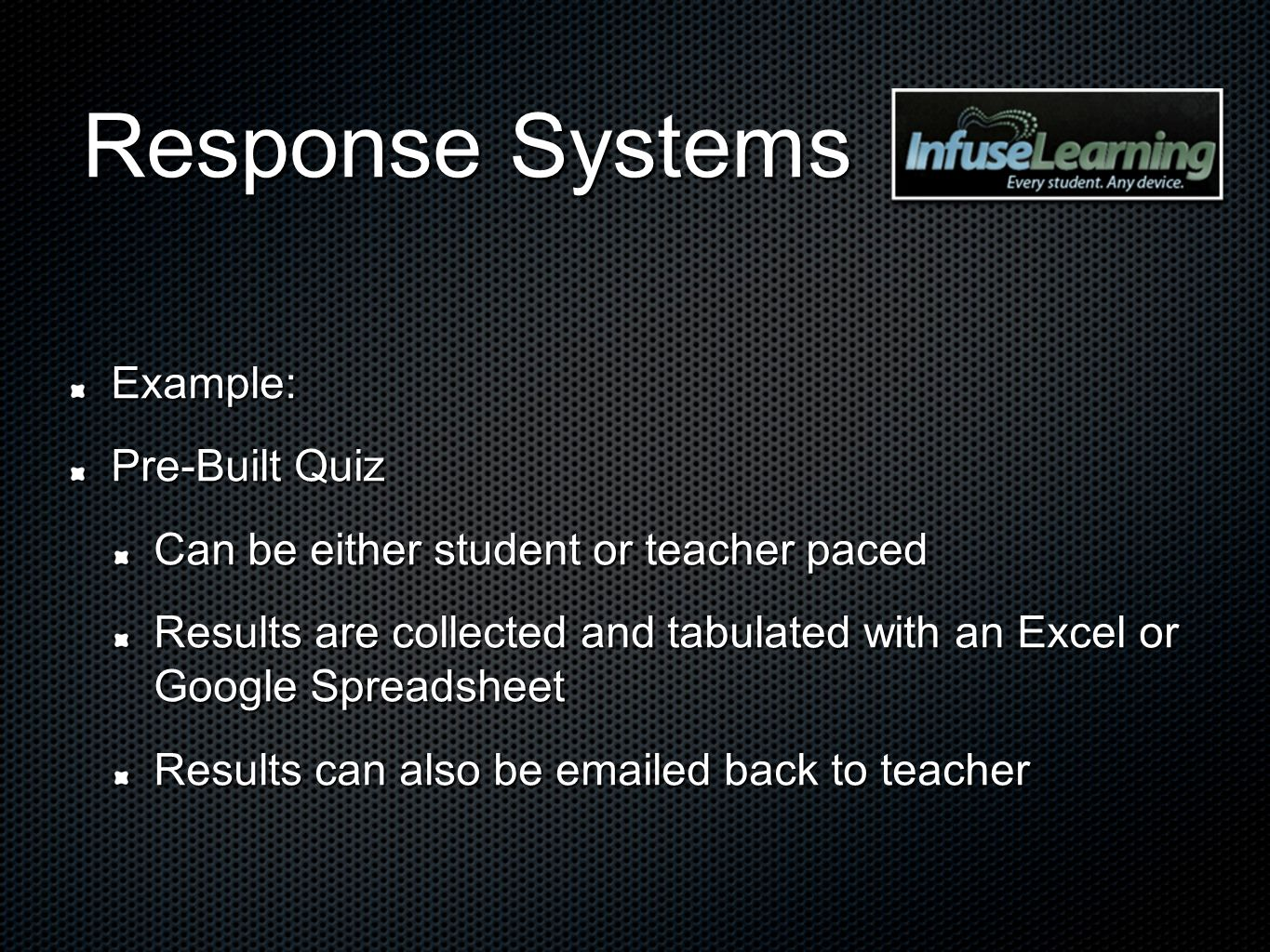 Response Systems Example: Pre-Built Quiz