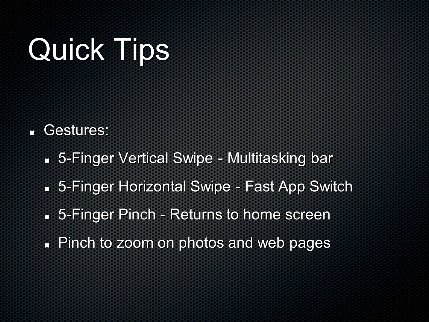 Quick Tips Gestures: 5-Finger Vertical Swipe - Multitasking bar