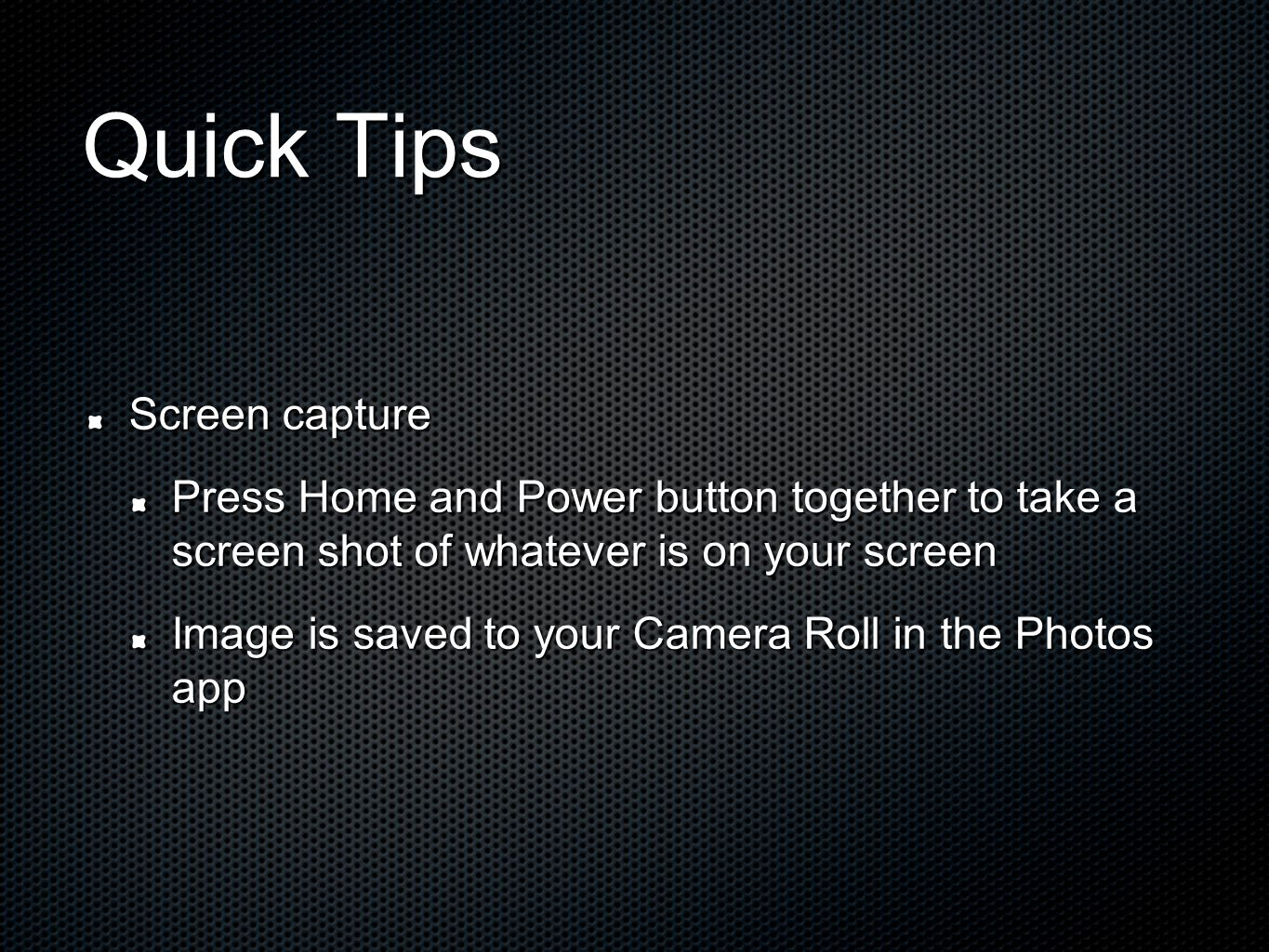Quick Tips Screen capture