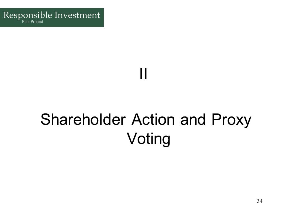 Shareholder Action and Proxy Voting