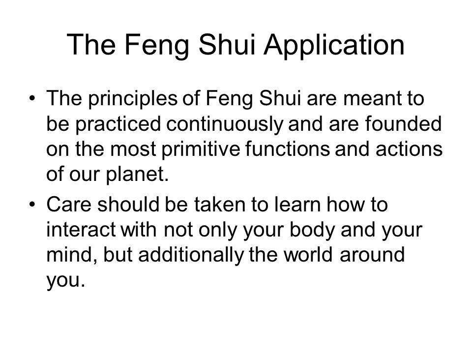 The Feng Shui Application