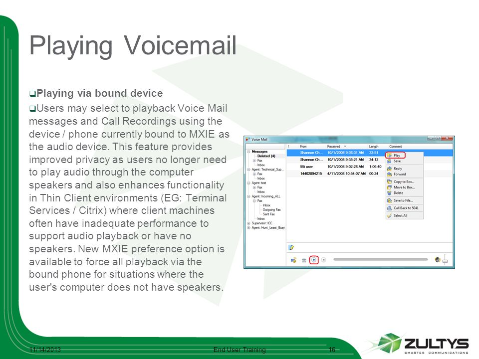 Playing Voicemail Playing via bound device