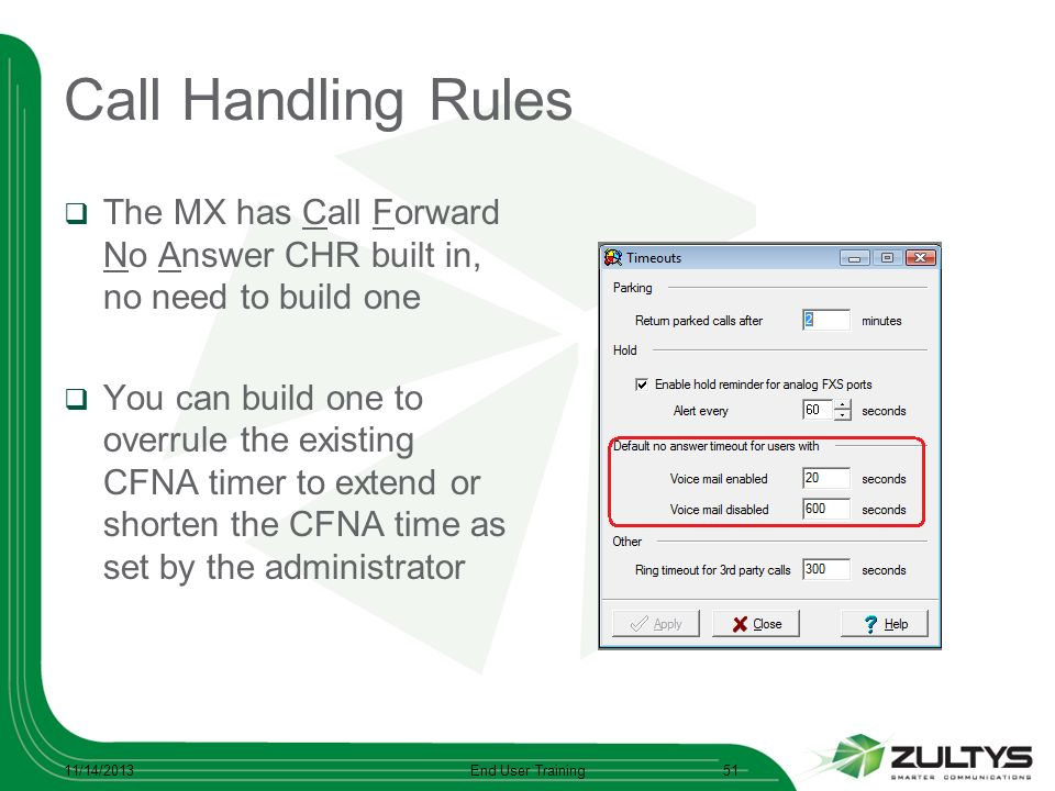 Call Handling Rules The MX has Call Forward No Answer CHR built in, no need to build one.
