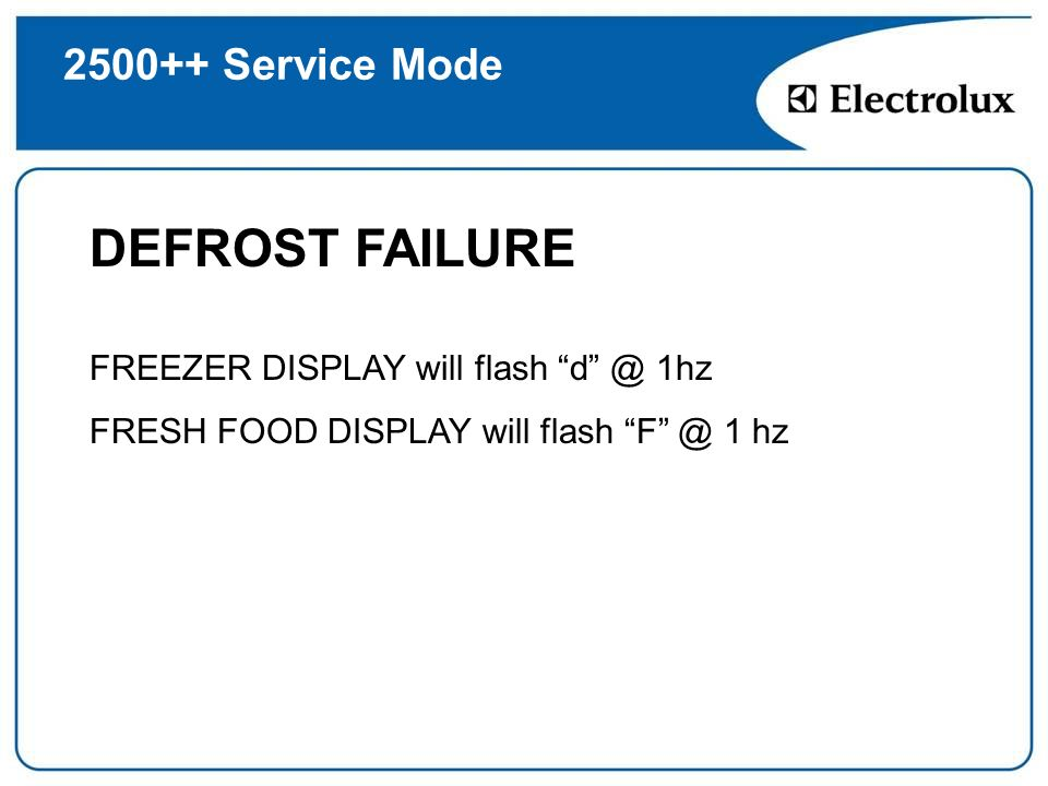 DEFROST FAILURE Service Mode