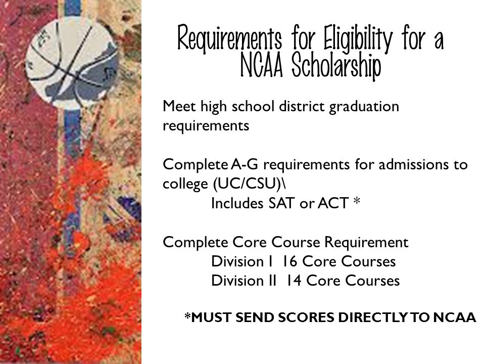 Requirements for Eligibility for a NCAA Scholarship