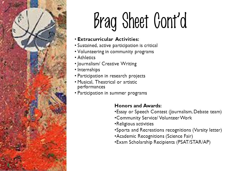 Brag Sheet Cont'd Extracurricular Activities: