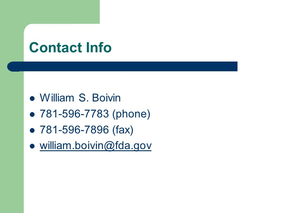 Contact Info William S. Boivin (phone) (fax)