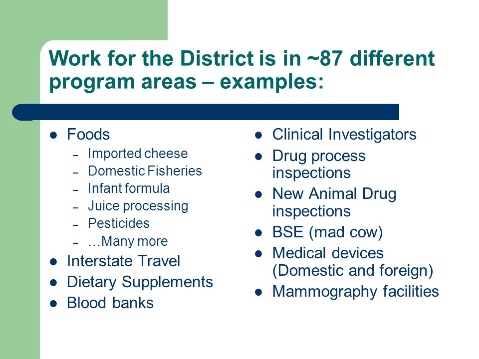 Work for the District is in ~87 different program areas – examples: