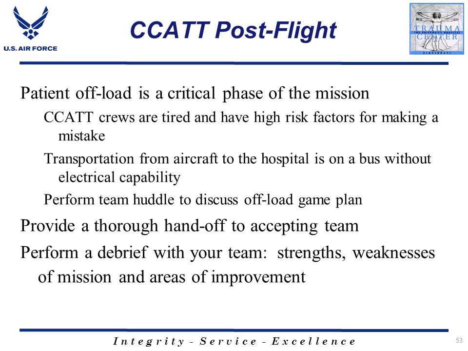 CCATT Post-Flight Patient off-load is a critical phase of the mission