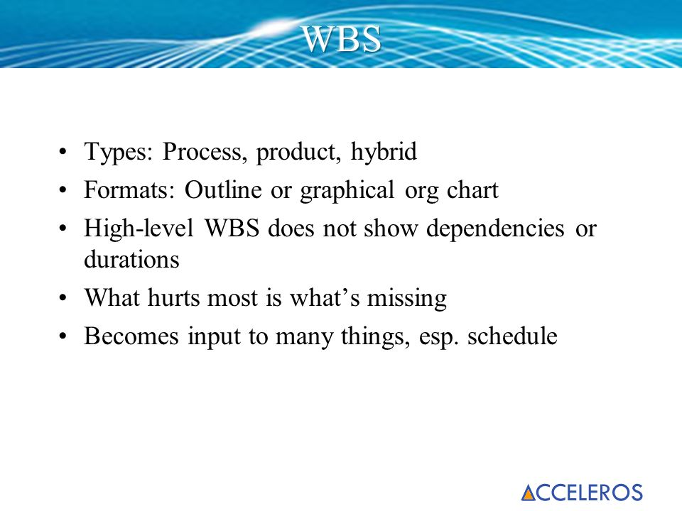 WBS Types: Process, product, hybrid