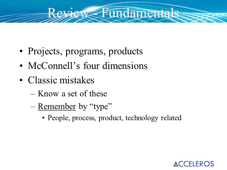 Review - Fundamentals Projects, programs, products