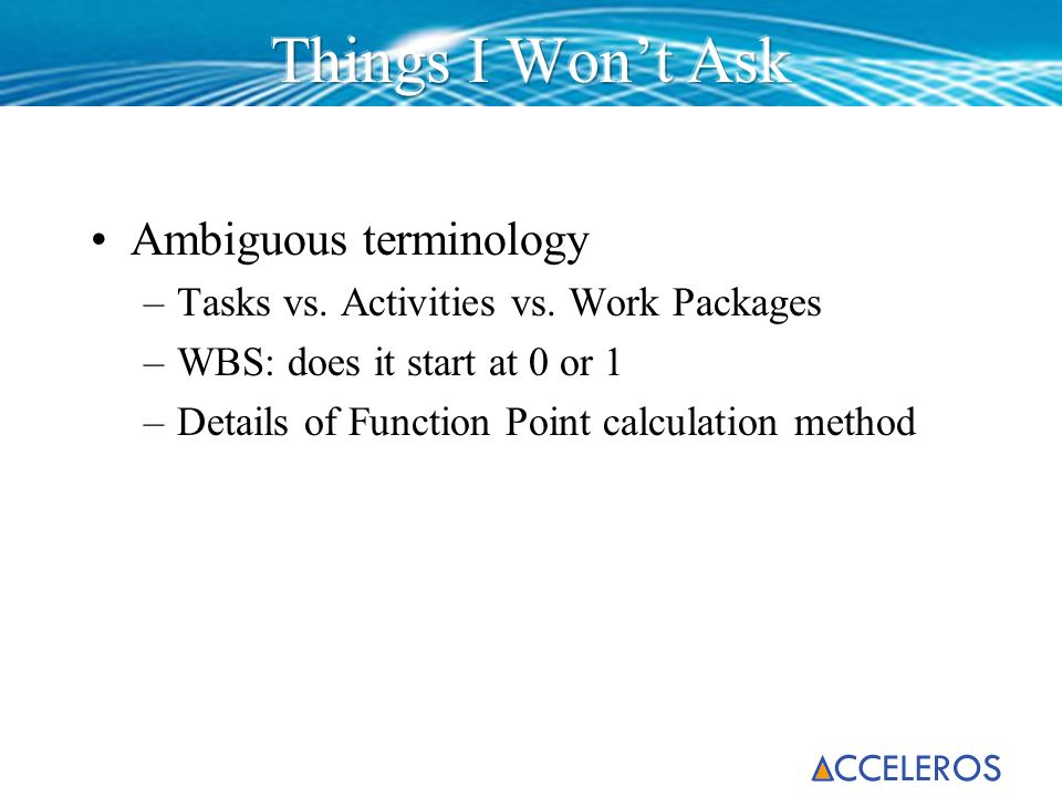 Things I Won't Ask Ambiguous terminology