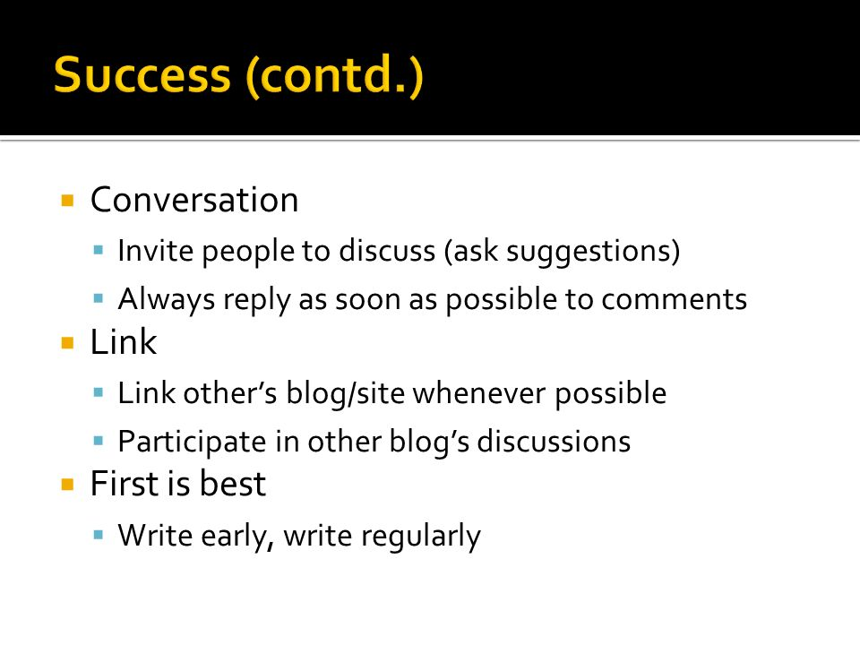 Success (contd.) Conversation Link First is best
