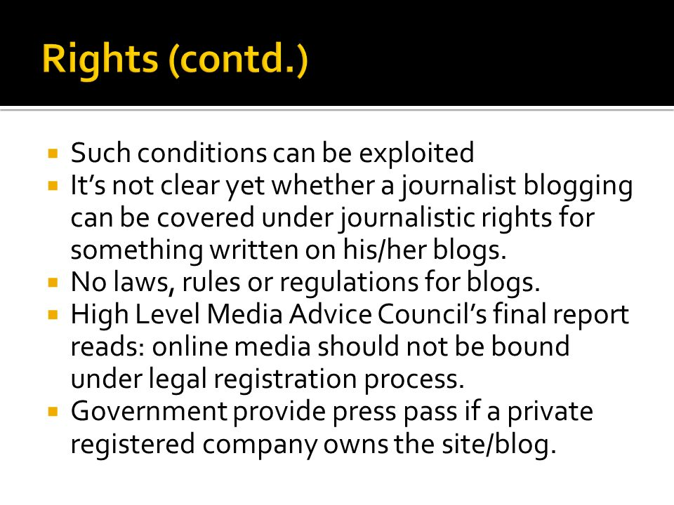 Rights (contd.) Such conditions can be exploited