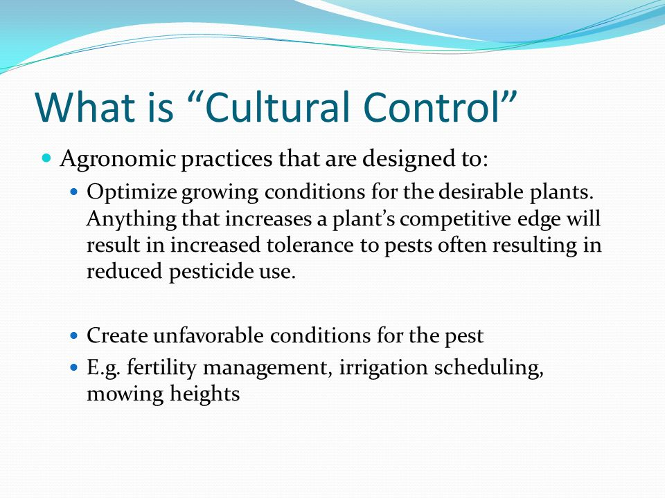 What is Cultural Control