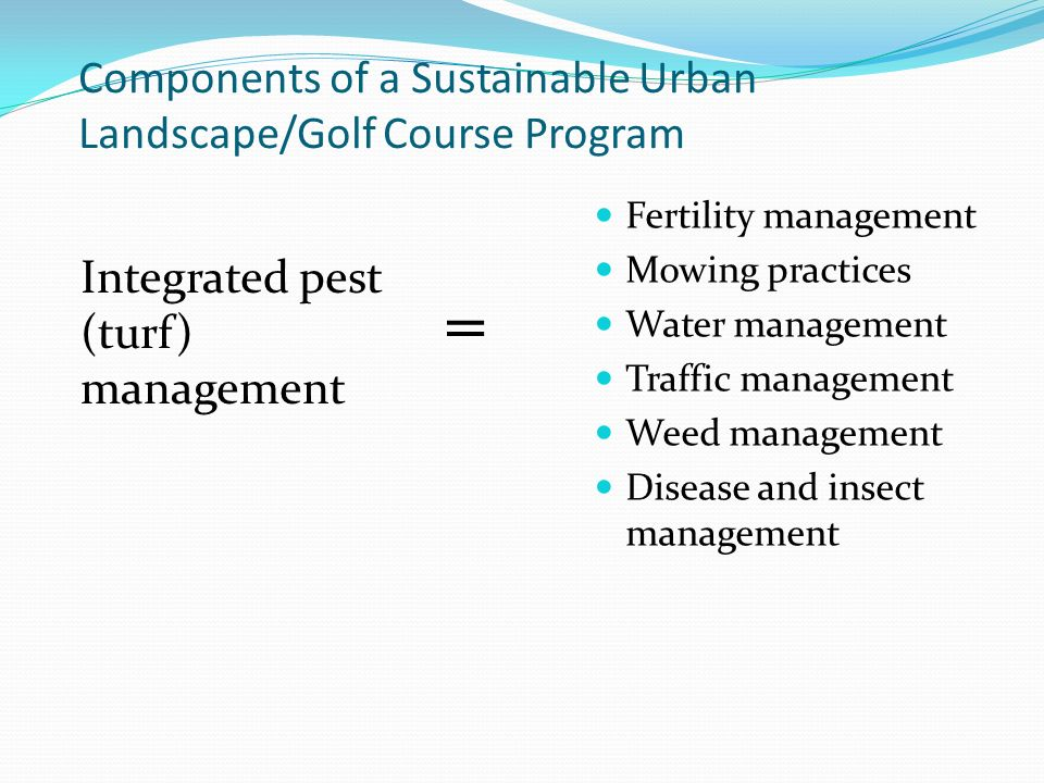 Components of a Sustainable Urban Landscape/Golf Course Program