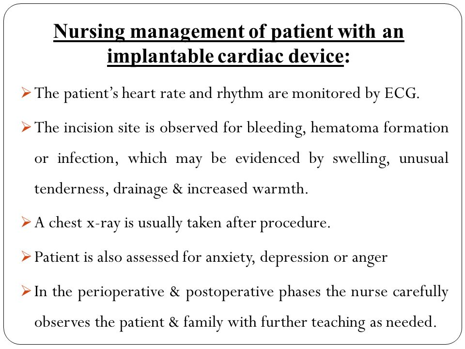 Nursing management of patient with an implantable cardiac device: