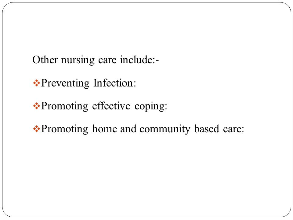 Other nursing care include:-