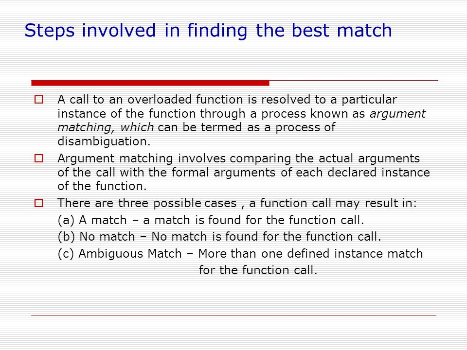 Steps involved in finding the best match
