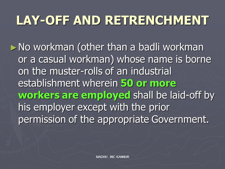 LAY-OFF AND RETRENCHMENT