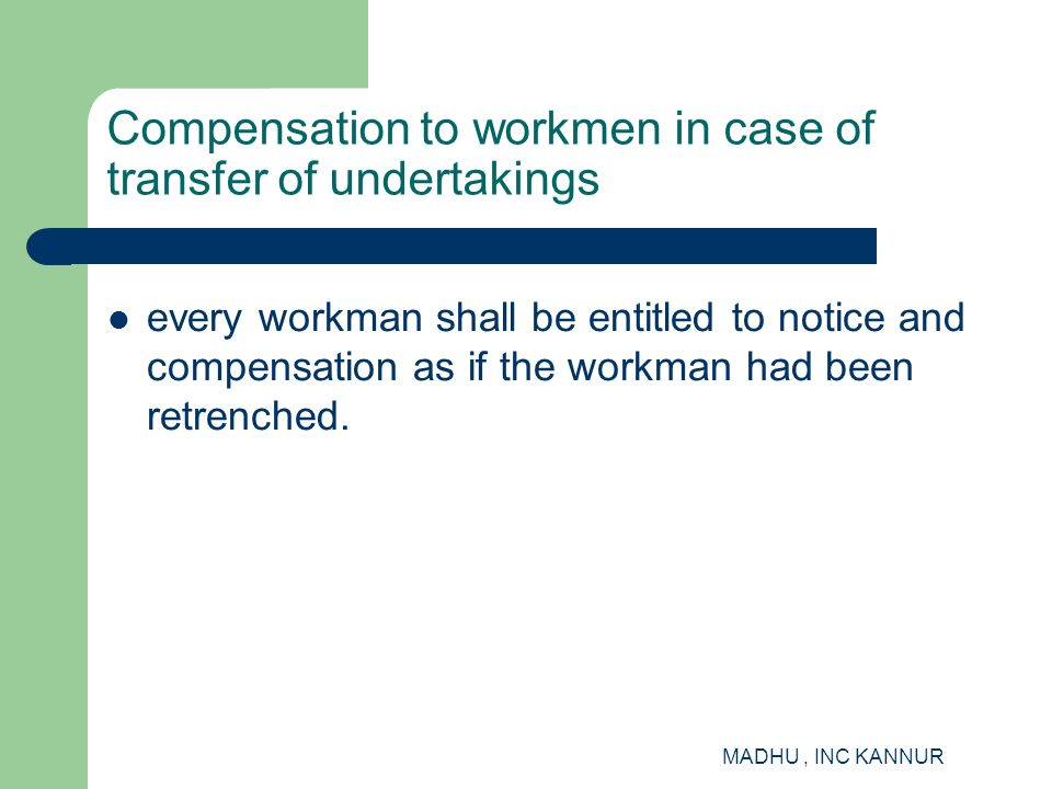 Compensation to workmen in case of transfer of undertakings