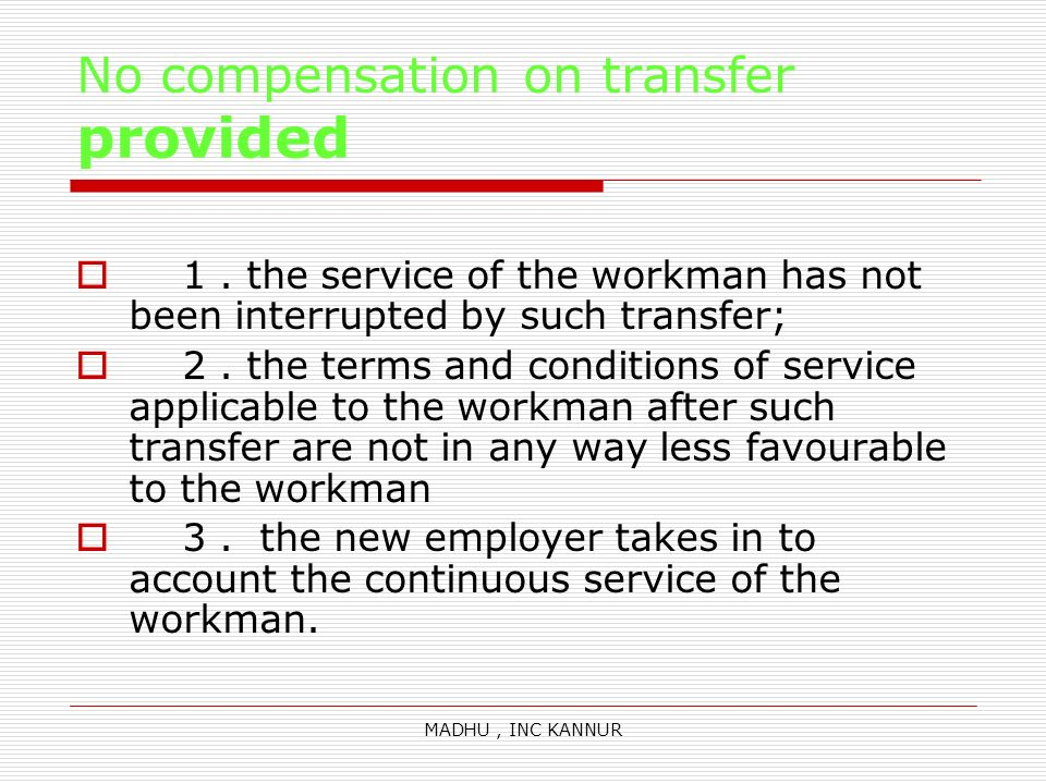 No compensation on transfer provided