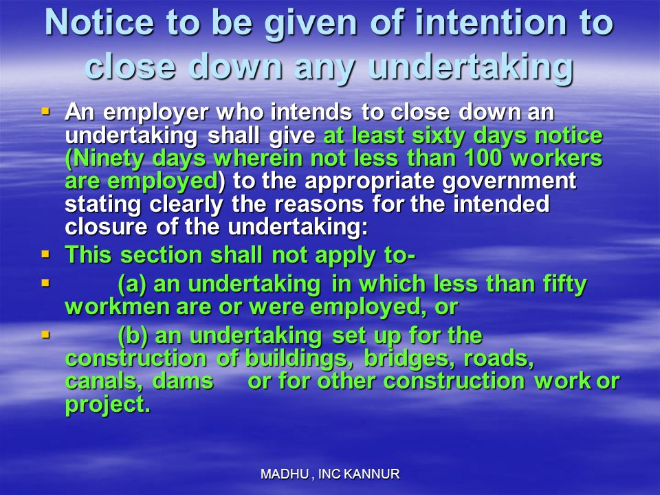 Notice to be given of intention to close down any undertaking