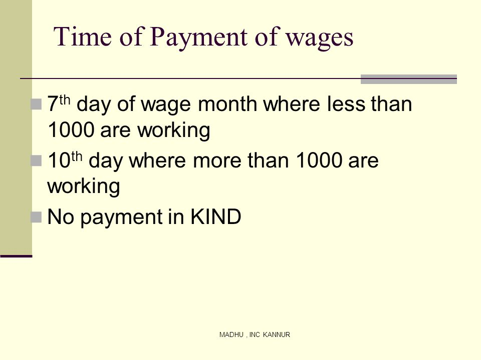 Time of Payment of wages