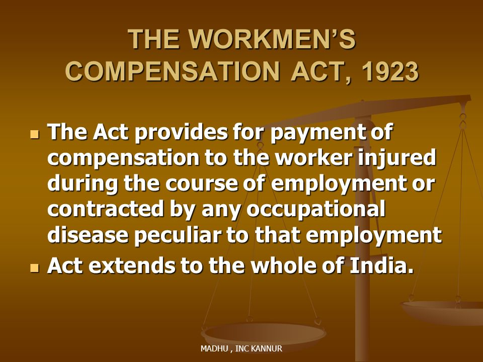THE WORKMEN'S COMPENSATION ACT, 1923