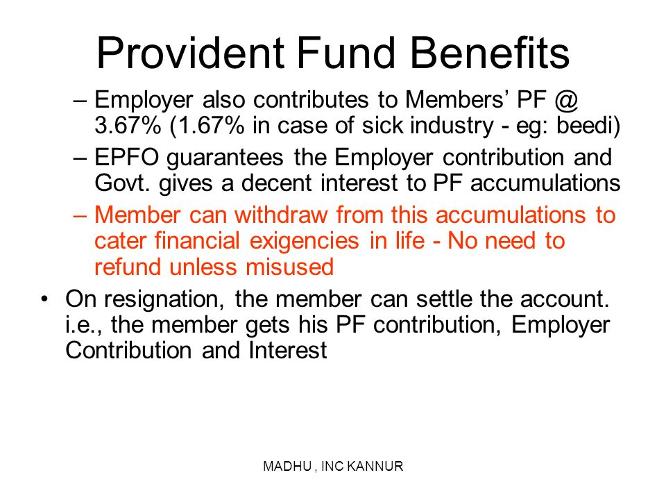 Provident Fund Benefits
