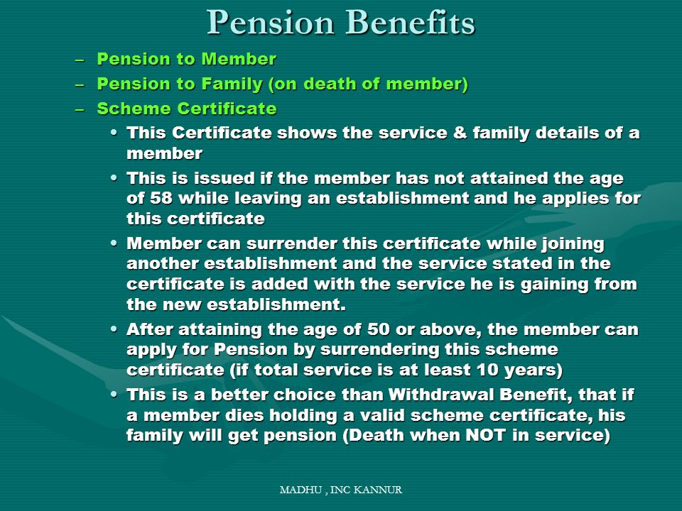 Pension Benefits Pension to Member