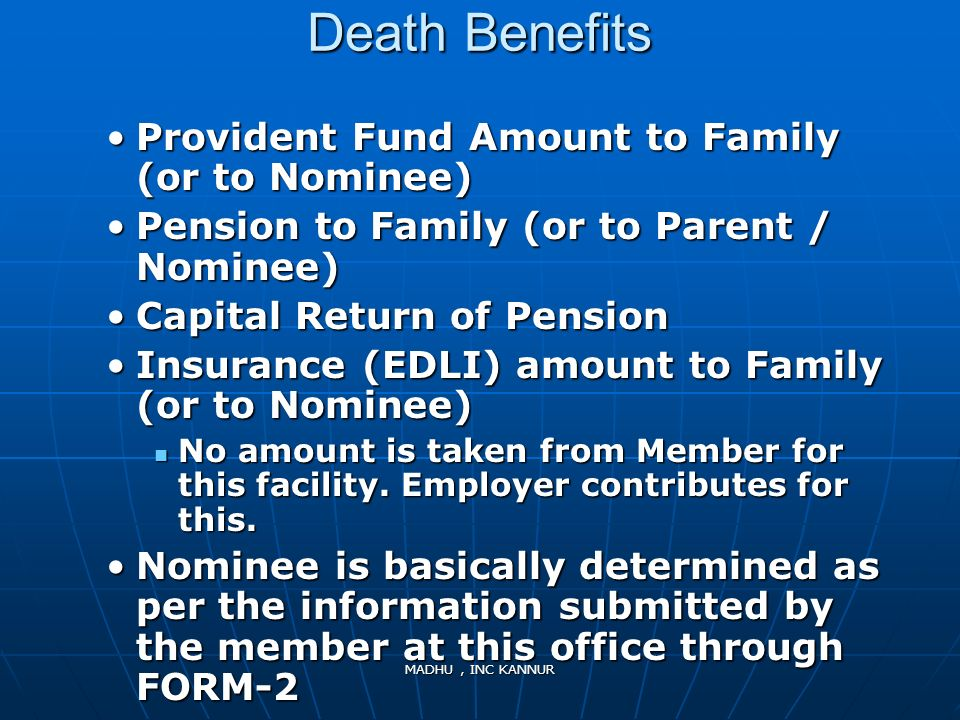 Death Benefits Provident Fund Amount to Family (or to Nominee)
