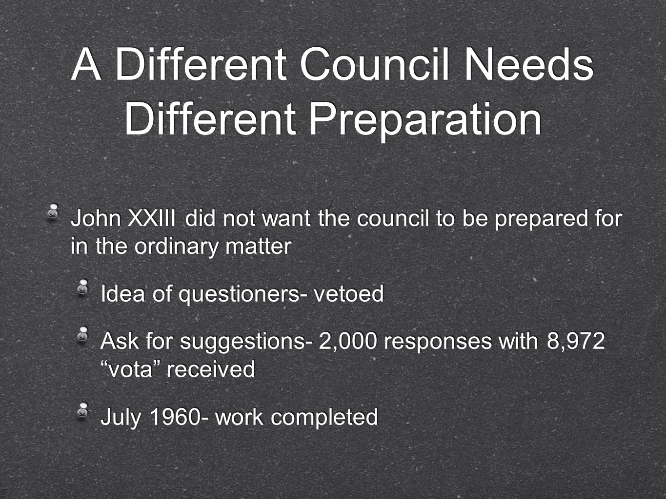 A Different Council Needs Different Preparation