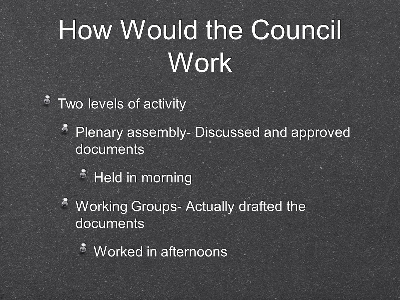How Would the Council Work