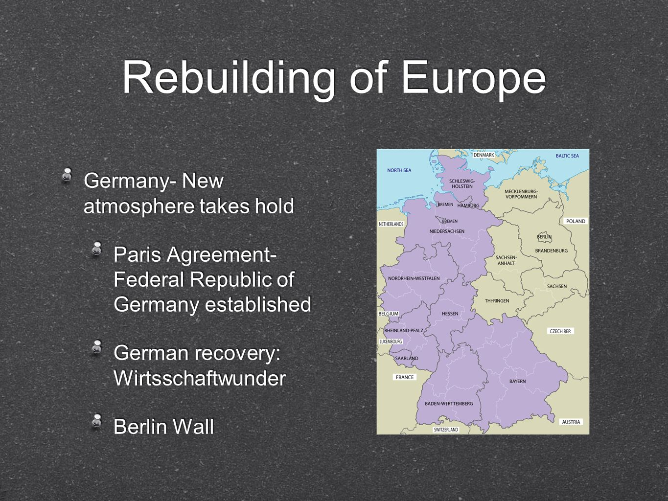 Rebuilding of Europe Germany- New atmosphere takes hold