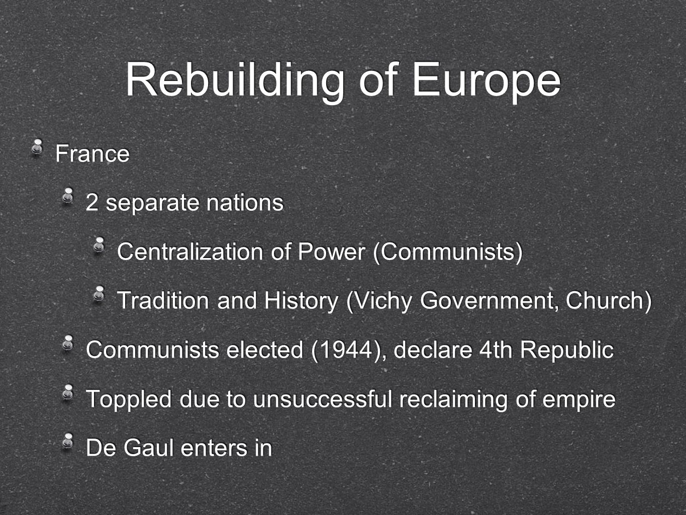 Rebuilding of Europe France 2 separate nations