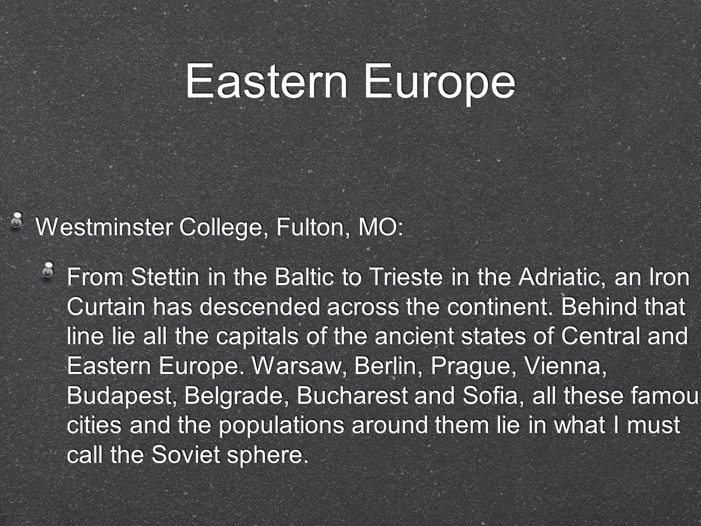 Eastern Europe Westminster College, Fulton, MO: