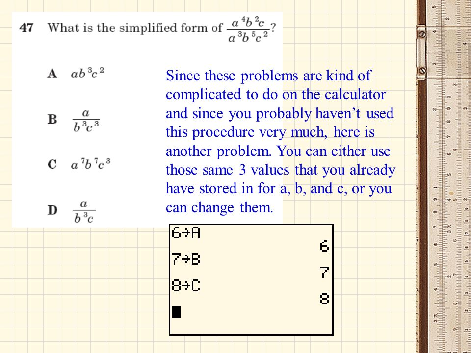 Since these problems are kind of complicated to do on the calculator and since you probably haven't used this procedure very much, here is another problem.