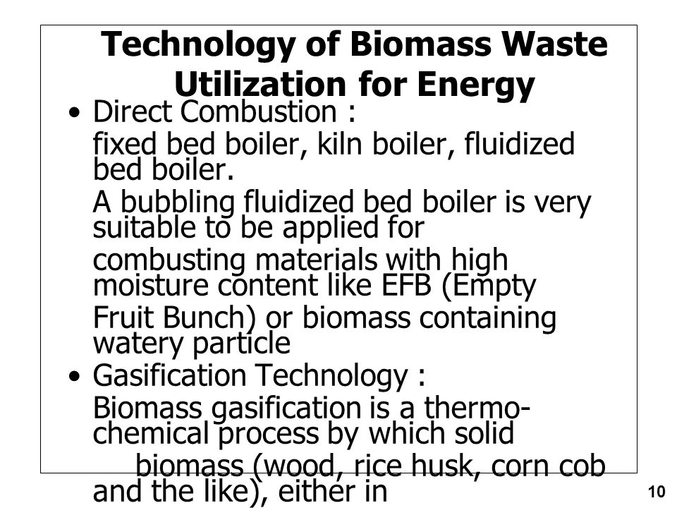 Technology of Biomass Waste Utilization for Energy