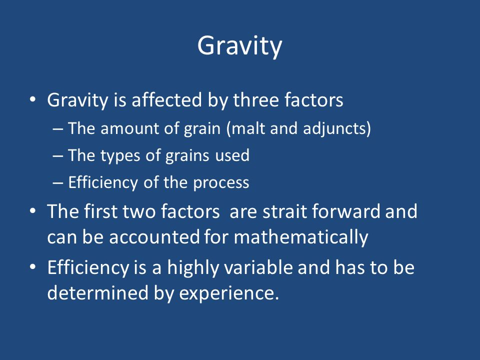 Gravity Gravity is affected by three factors