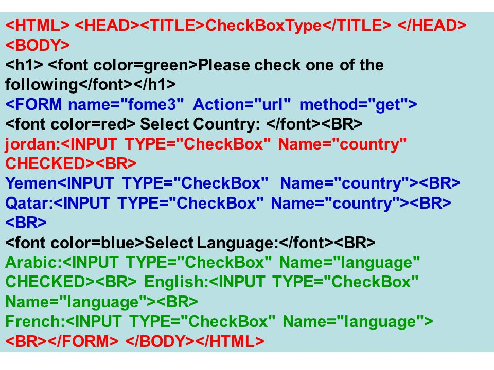 <HTML> <HEAD><TITLE>CheckBoxType</TITLE> </HEAD>